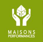 MAISONS PERFORMANCES